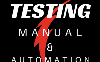 Testing – Manual and Automation